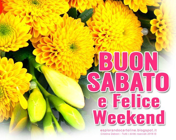 CDB CARTOLINE Compleanno per Tutti i Gusti! : Cartolina BUON SABATO e Felice Weekend con Composi...
