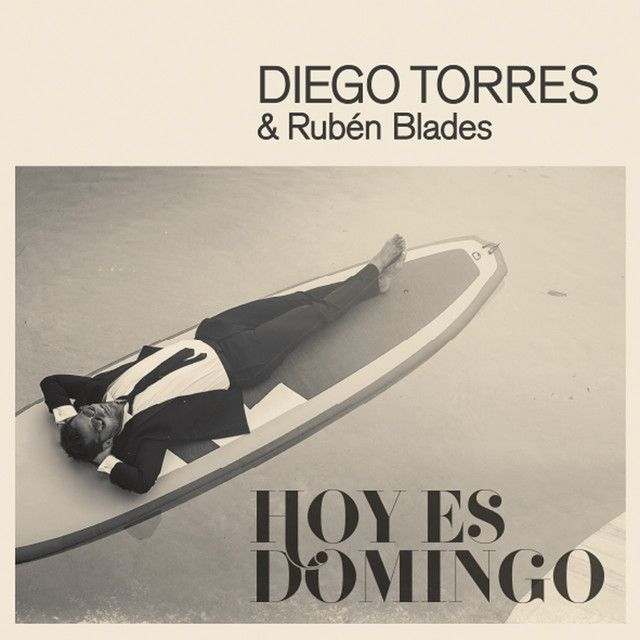 """Hoy Es Domingo"" by Diego Torres Rubén Blades was added to my Seleccionada(s) playlist on Spotify"