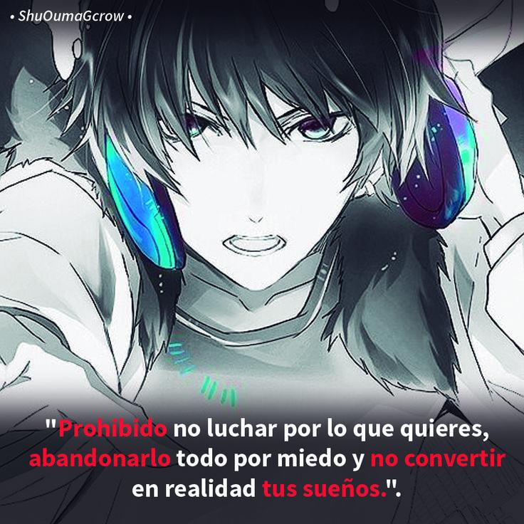 Prohibido no luchar por lo que quieres .. #ShuOumaGcrow #Anime #Frases_anime #frases