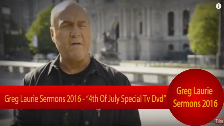 "Greg Laurie Sermons 2016 – ""4th Of July Special Tv Dvd"""