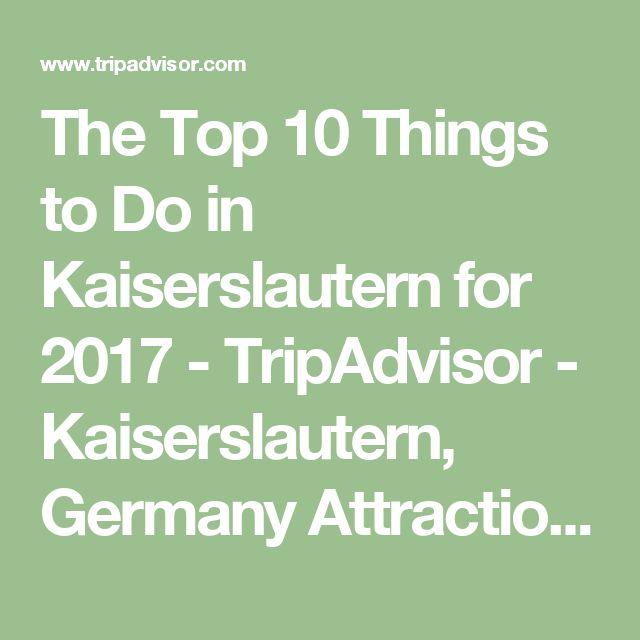 The Top 10 Things To Do In Frankfurt 2017 Tripadvisor: 1000+ Ideas About Kaiserslautern On Pinterest