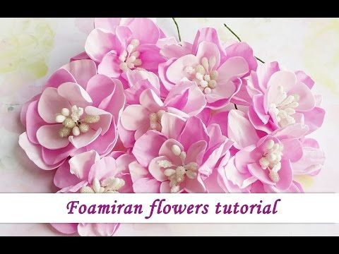 Foamiran handmade flowers - tutorial by Ola Khomenok - YouTube