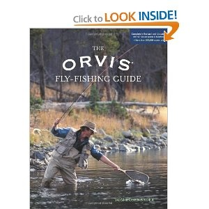 The Orvis Fly-Fishing Guide, Completely Revised and Updated with Over 400 New Color Photos and Illustrations: Orvi Flying Fish, Colors Photo, Complete Revi, Flyfishing Guide, Book, Orvi Fly Fish, Toms Rosenbau, Flying Fish Guide, Fly Fish Guide