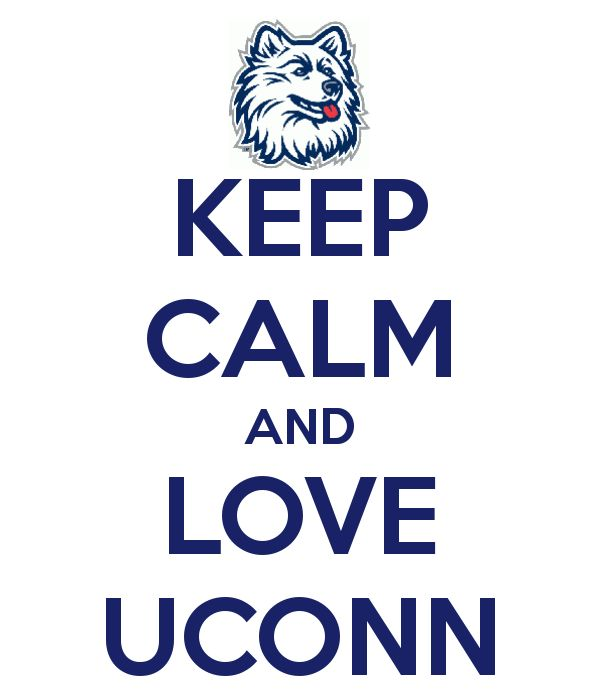 KEEP CALM AND LOVE UCONN - KEEP CALM AND CARRY ON Image Generator - brought to you by the Ministry of Information