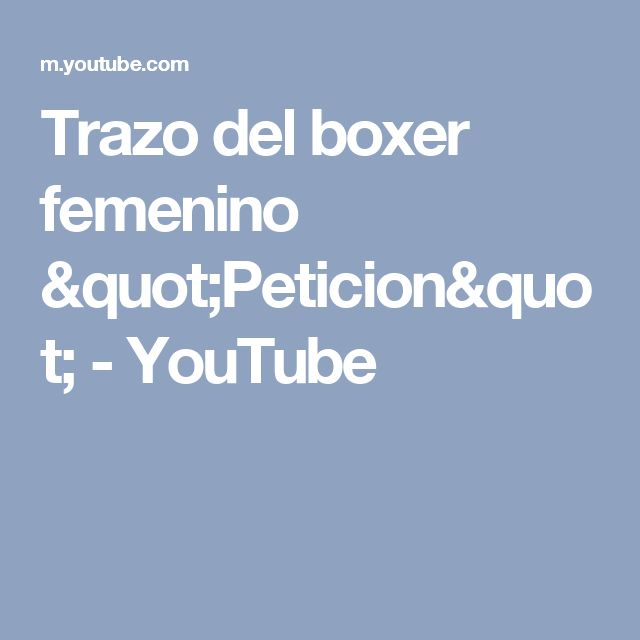 """Trazo del boxer femenino """"Peticion"""" - YouTube"""