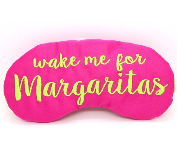 Wake me for Margaritas Sleep Masks embroidered in lime green on hot pink satin. These are popular for bachelorette party favors, girls weekends
