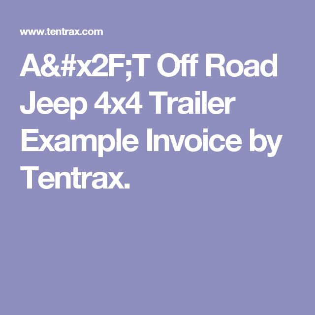 A/T Off Road Jeep 4x4 Trailer Example Invoice by Tentrax.