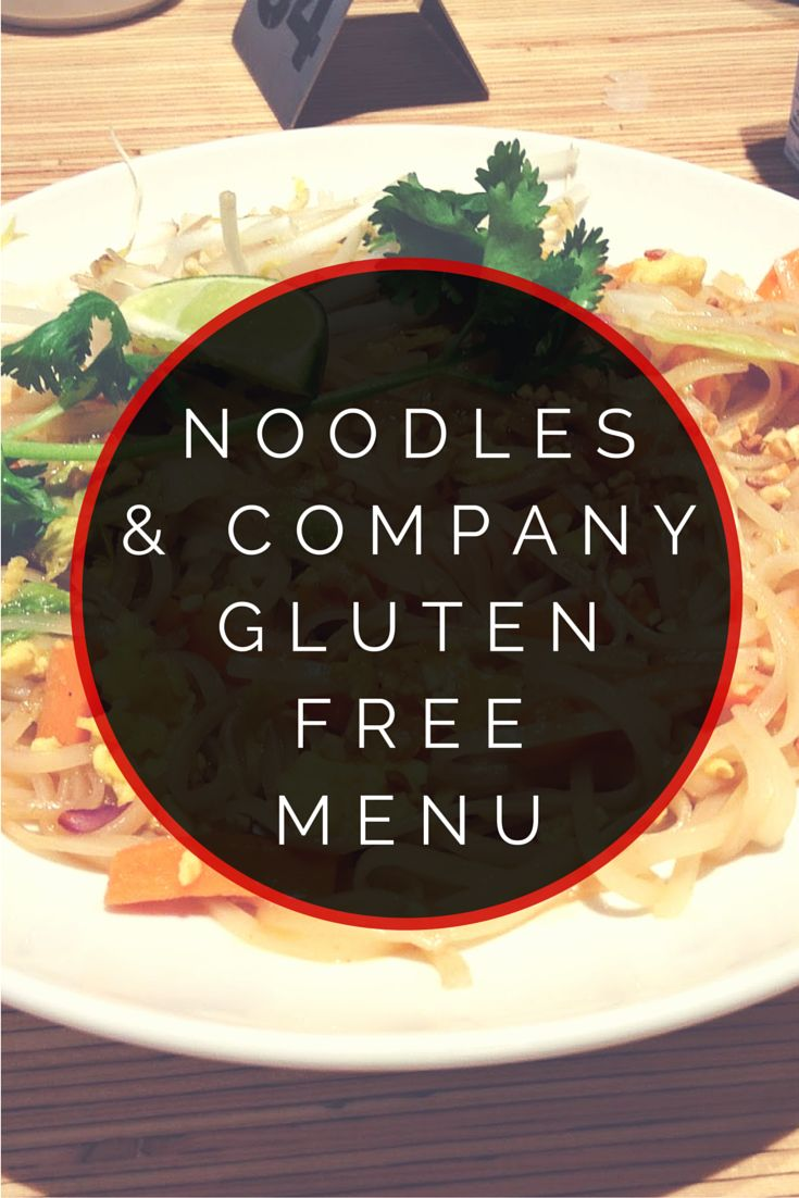 Noodles and Company Gluten Free Menu #glutenfree