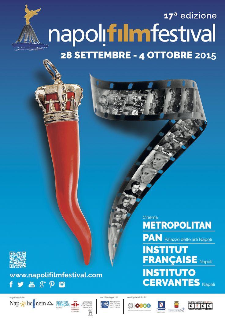 XVII Edizione del #NapoliFilmFestival | #NFF  28 settembre // 4 ottobre 2015 | Cinema Metropolitan - PAN Palazzo delle Arti Napoli - Institut Français Napoli - Instituto Cervantes Napoli