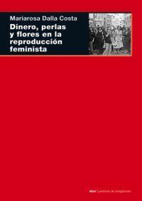Dinero, perlas y flores en la reproducción feminista