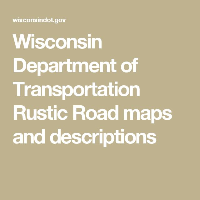 Wisconsin Department of Transportation Rustic Road maps and descriptions