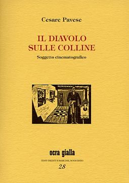 Cesare Pavese - Il diavolo sulle colline - Via del Vento Edizioni
