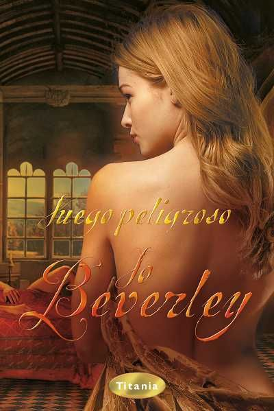 Juego peligroso // Jo Beverley // Titania romántica histórica (Ediciones Urano) http://www.titania.org/index.php?id=566