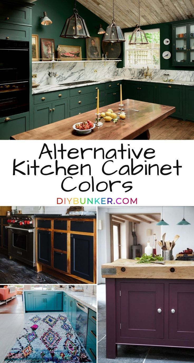 These Alternative Kitchen Cabinet Colors Are Gorgeous These Will Stand Out Against All Your Friends Kitchens Kitchen Cabinet Colors Home Diy Kitchen Cabinets