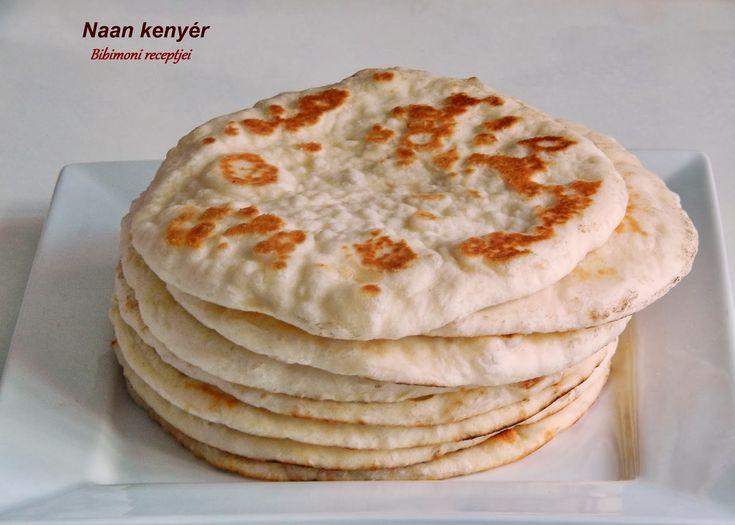 Bibimoni Receptjei: Naan kenyér