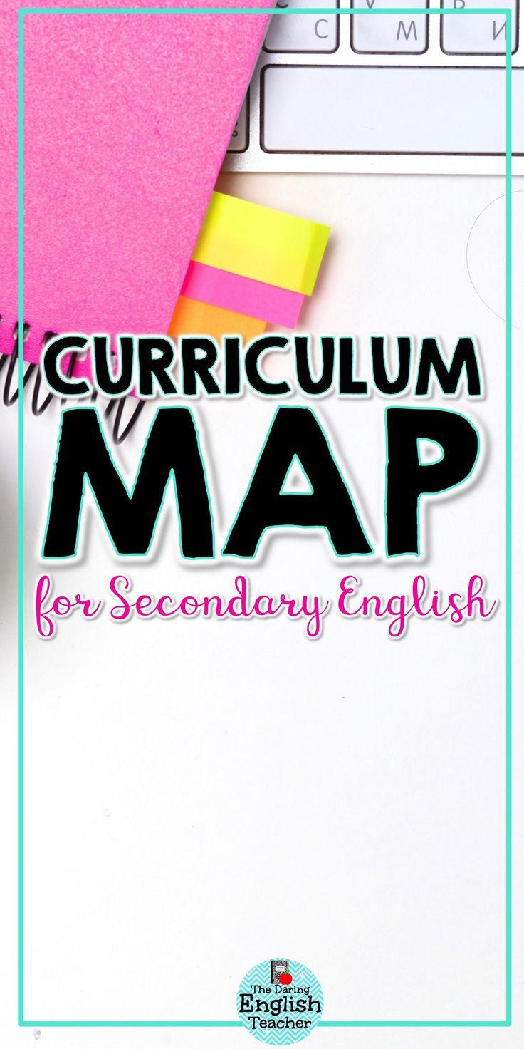 Middle school and high school English curriculum map and pacing ...