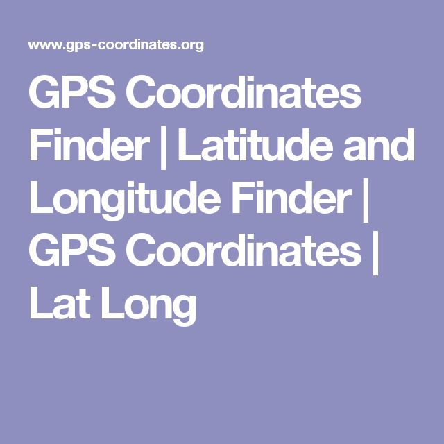 The Best Coordinate Finder Ideas On Pinterest Latitude And - Altitude longitude finder