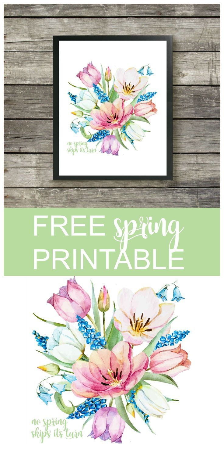 No Spring Skips Its Turn Printable is a beautiful and colorful 8 x 10 FREE print to display in your home, office, or dwelling space.