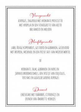 Enkele menukaart met zwarte ondergrond en rood-wit stijlvol kader. Past ideaal bij onderstaande trouwkaart.