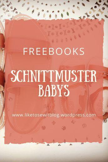 Meine Liebsten Freebooks: Babys – Nähen