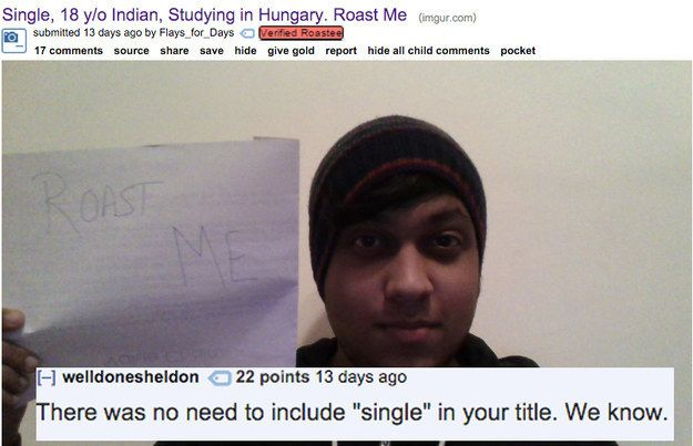 19 Indians Who Asked Reddit Users To Roast Them And Got Burnt Bad