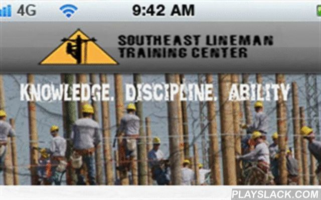 SLTC  Android App - playslack.com , Southeast Lineman Training Center provides apprentice training in a realistic and challenging environment, where individuals can establish the foundation necessary to succeed as lineworkers in the electric utility industry while instilling into each student our three core educational values: knowledge, discipline and ability.