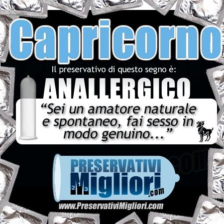 """Capricorno - Preservativo anallergico - """"Sei un amatore naturale e spontaneo, fai sesso in modo genuino"""" - http://www.preservativimigliori.com/anallergici-senza-lattice.html"""
