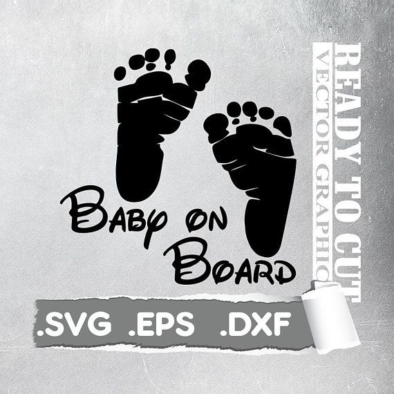 Baby On Board - Baby Foot Svg - Cut Ready Vector File - Svg, Eps, Dxf
