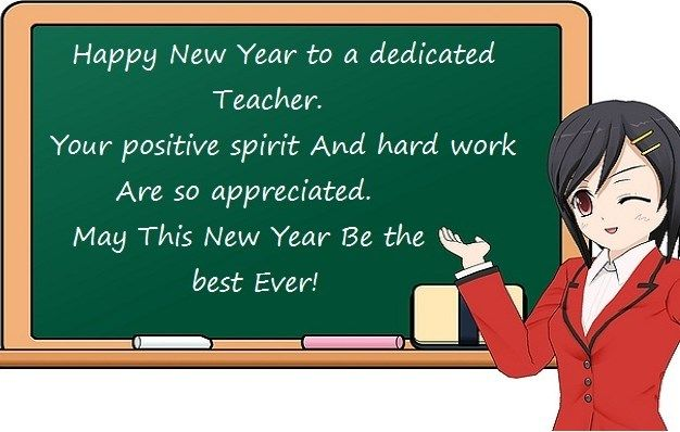 70 New Year Wishes Quotes Greetings For Teachers 2019 New