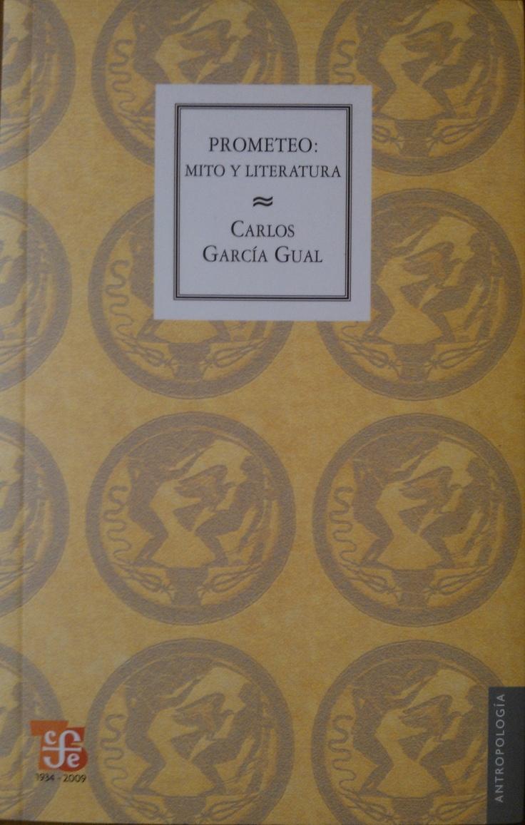 García Gual - Prometeo: Mito y literatura. #lagalatea