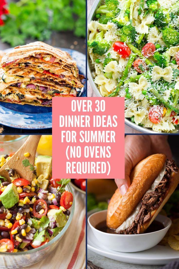 30 Easy Dinner Ideas For Summer Summer Recipes Dinner Easy Summer Dinners Baked Dinner