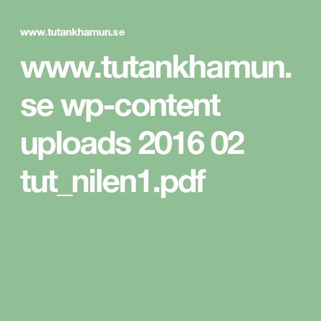 www.tutankhamun.se wp-content uploads 2016 02 tut_nilen1.pdf