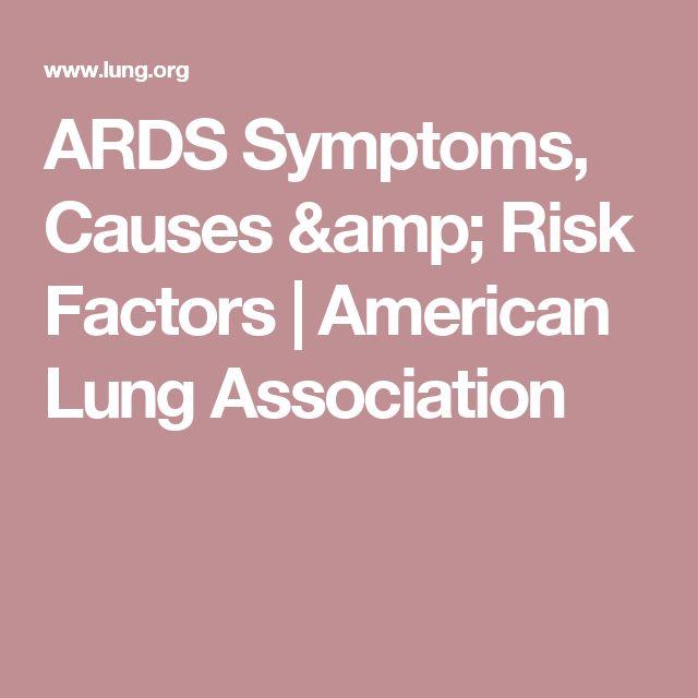 ARDS Symptoms, Causes & Risk Factors | American Lung Association