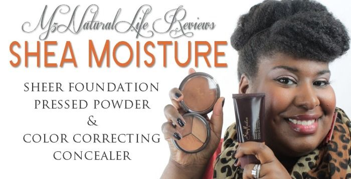 Mz. Natural Life is #TeamSheaMoisture! She has taken the time to give us her thoughts on Shea Moisture makeup products for face coverage.