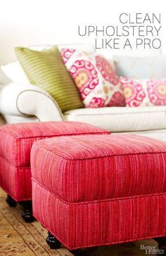 How to Clean Upholstered Furniture Like a Pro                                                                                                                                                      More