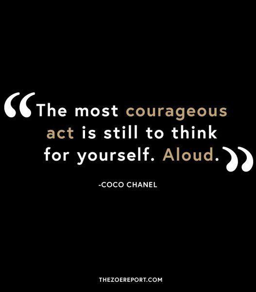 Coco Chanel. Enough said.