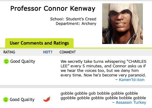 "Professor Connor Kenway reviews. Assassin's Creed. HAHAHAHA"" Poor Connor"