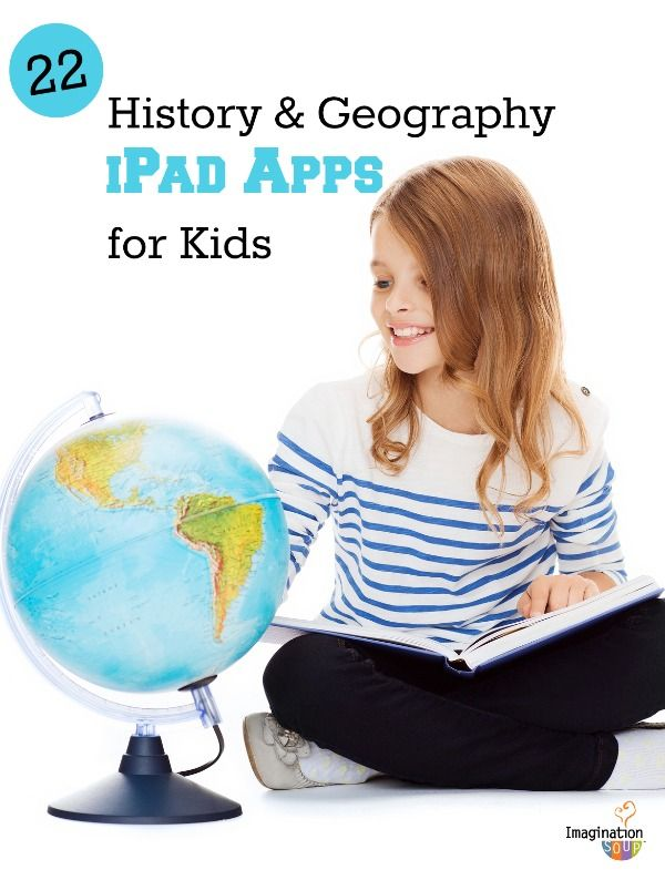 22 history and geography apps for kids   #educationapps #homeschool #geography