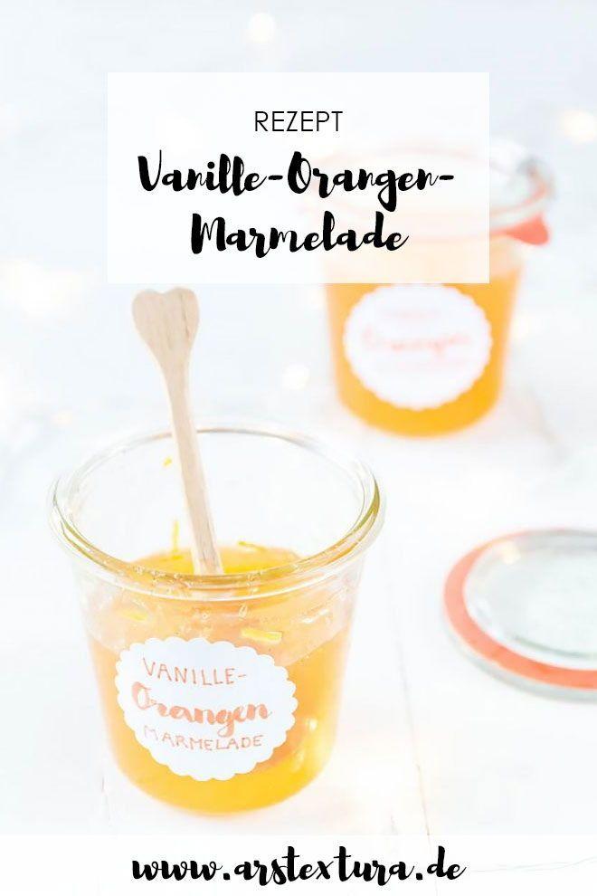 15* Orangen-Vanille Marmelade | Geschenke aus der Küche ...