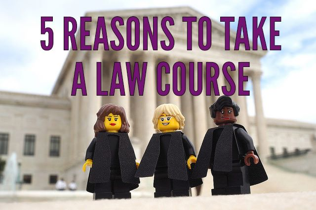 Curious about the U.S. legal system? Here are 5 reasons to take a law course in college.