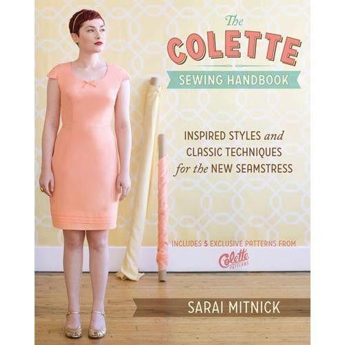 The Colette Sewing Handbook   Martha Pullen