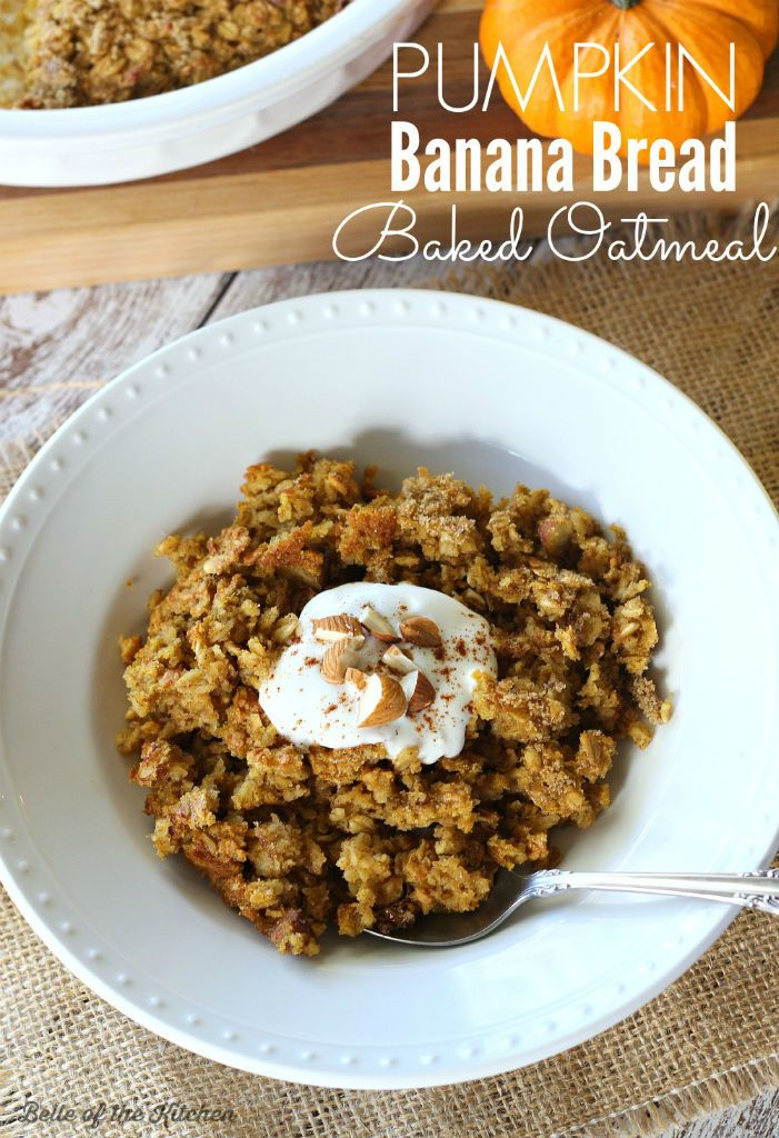 This Pumpkin Banana Bread Baked Oatmeal is filled with all the sweet ...