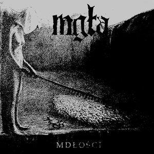 Mgla - Mdlosci