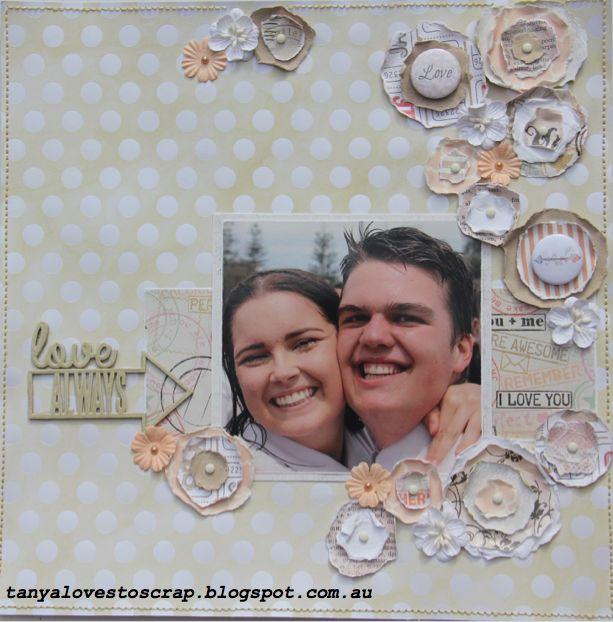 #scrapbooking #layout #friends #flowers tanyalovestoscrap.blogspot.com.au