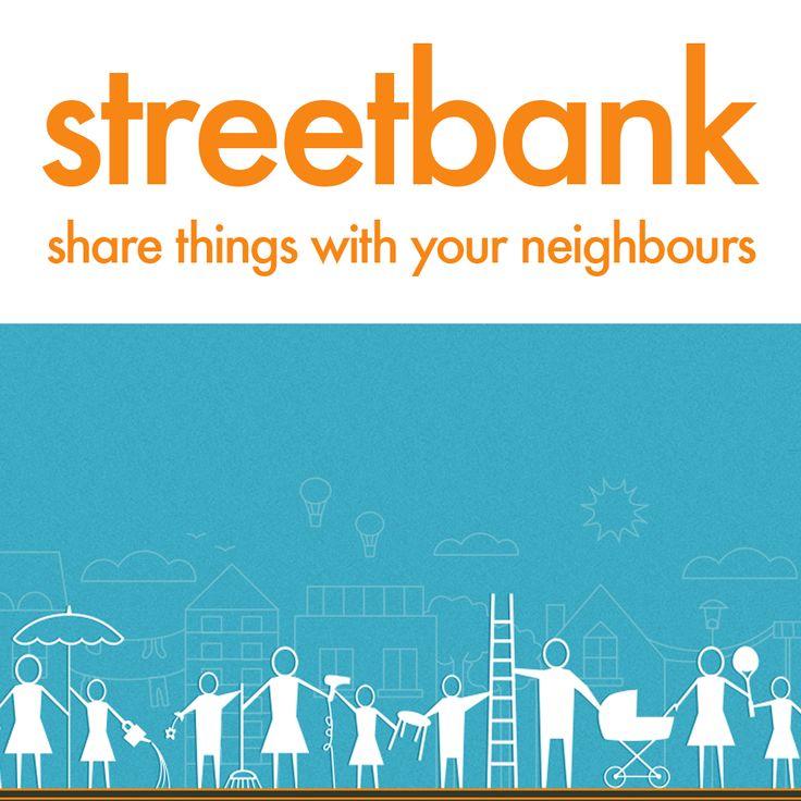 Streetbank - Sharing in your Neighbourhood