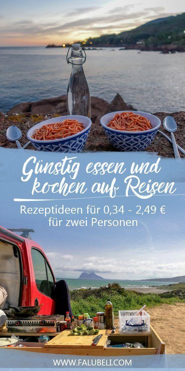 Günstig essen und kochen auf Reisen: Rezeptideen für 0,34 -2,49 € für zwei Personen