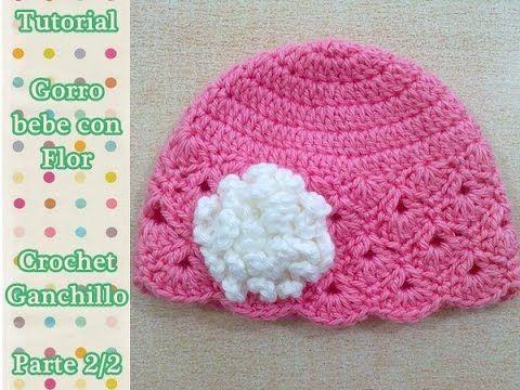 Como hacer gorro bebe con flor crochet ganchillo (1/2) - YouTube