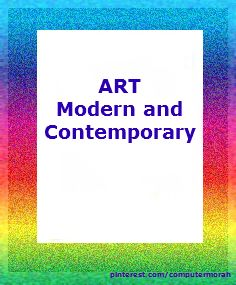 Modern and Contemporary Art - pictures, artists and lesson plans. Click on image to go to board.