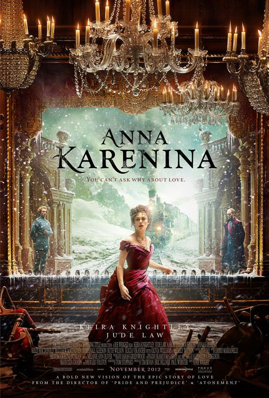 Anna Karenina - Not your average lush historical drama.  Very stylized, and at times quirky.  Think more like Tolstoy meets Baz Lurhmann.  Vronsky and the husband are more likable than I remember from the novel.