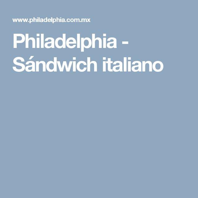 Philadelphia - Sándwich italiano